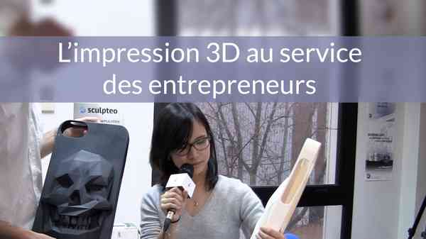 Sculpteo : la nouvelle révolution industrielle de l'impression 3D - YouTube