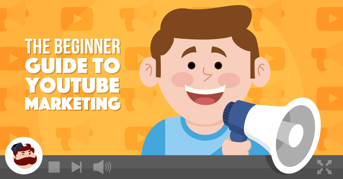 YouTube Marketing | A Complete Beginner's Guide