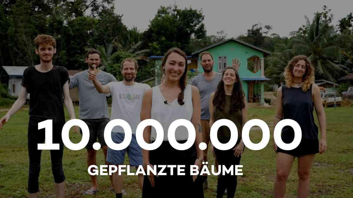 10 Millionen Bäume gepflanzt