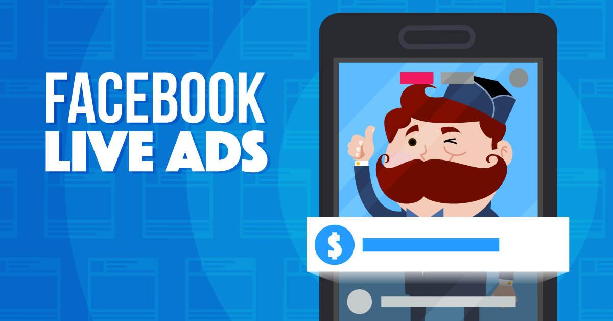 Facebook Live Ads: Everything You Need to Know