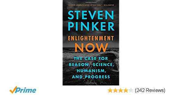 Enlightenment Now: The Case for Reason, Science, Humanism, and Progress: Steven Pinker: 97805254275…