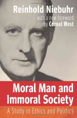 Moral Man and Immoral Society: A Study in Ethics and Politics (Library of Theological Ethics) (9780…