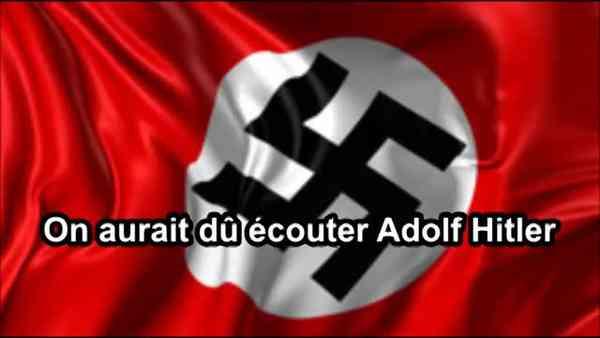 Adolf Hitler avait raison sur toute la ligne(360p)
