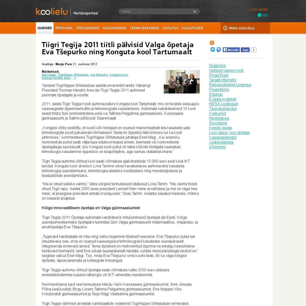 Tiigri Tegija 2011 tiitli pälvisid Valga õpetaja Eva Tšepurko ning Konguta kool Tartumaalt : Koo…