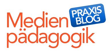 Medienpädagogik Praxis-Blog | Materialien, Methoden, Projektbeispiele, Tipps, Tricks und aktuelle …
