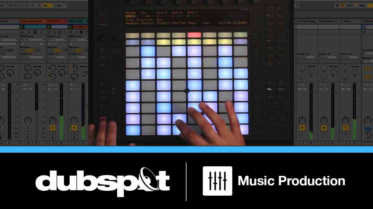 Ableton Push Tutorial: Live Production and Performance Techniques Part 1 w/ Dan Freeman