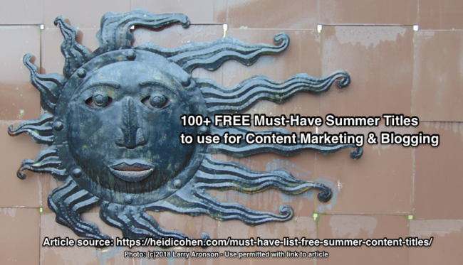 100+ Must Have List of Free Summer Content Titles: No Inspiration Required Copy - Heidi Cohen