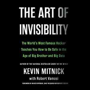 The Art of Invisibility Audiobook | Audible.com