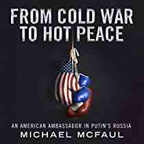 From Cold War to Hot Peace (Audiobook) by Michael McFaul | Audible.com