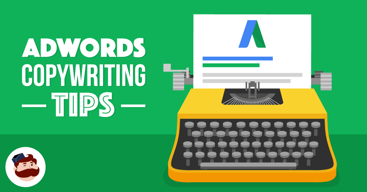 6 Adwords Copywriting Tips That Will Grab Anyone's Attention