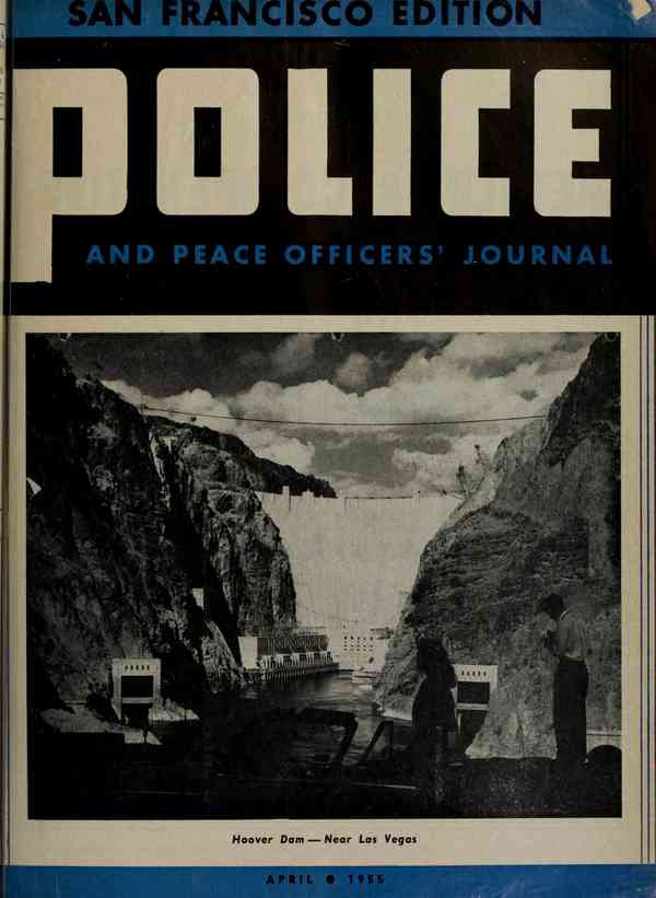 Police and peace officers' journal of the State of California : San Francisco (Calif.). Police Dept…