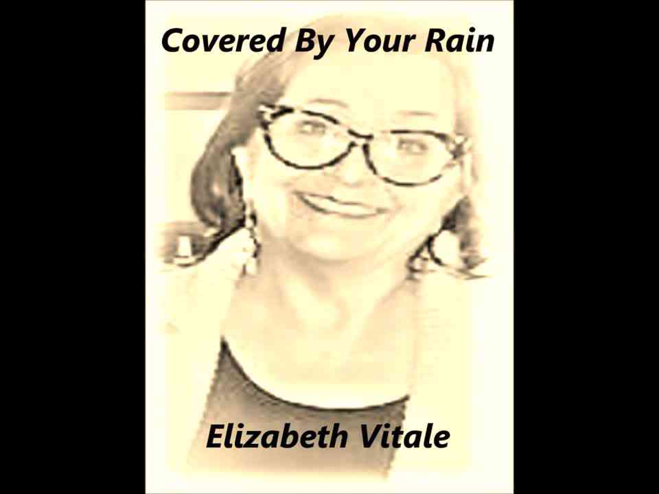 Covered By Your Rain