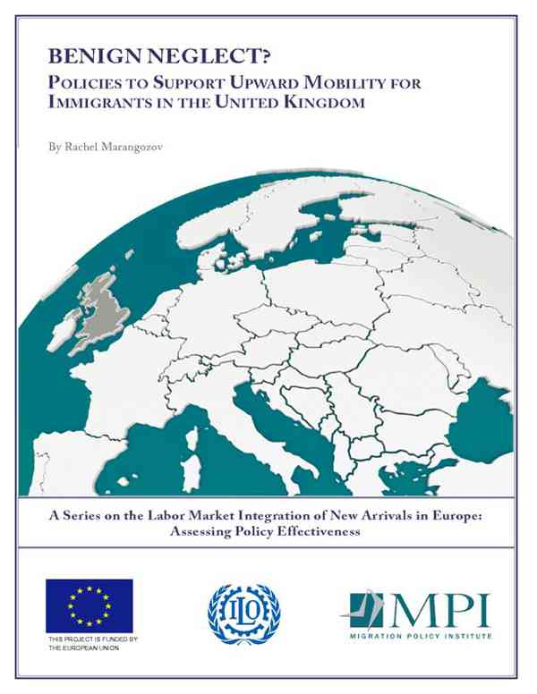 Benign neglect? Policies to support upward mobility for immigrants in the UK