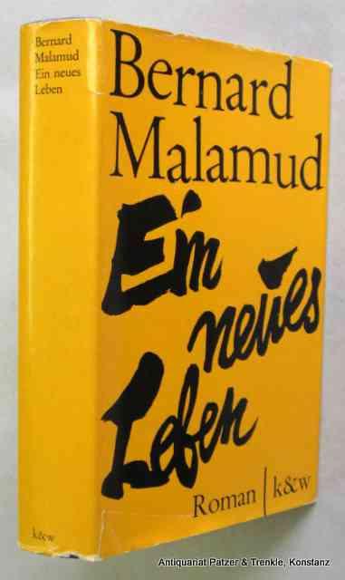 Malamud, Bernard: Ein neues Leben