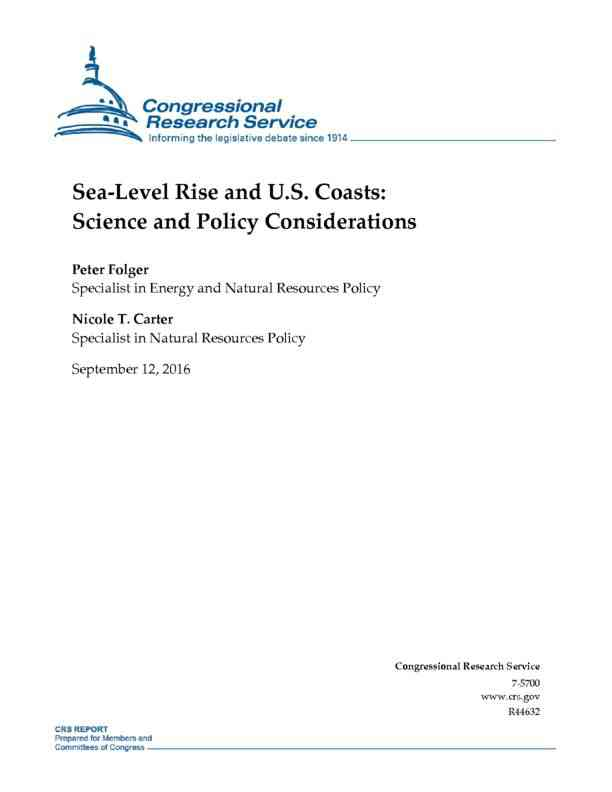 Sea-Level Rise and U.S. Coasts: Science and Policy Considerations