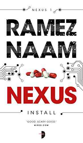 Nexus (The Nexus Trilogy Book 1) - Kindle edition by Ramez Naam. Mystery, Thriller & Suspense Kindl…