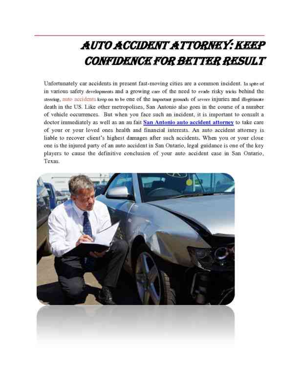 Auto Accident Attorney - Keep Confidence for Better Results