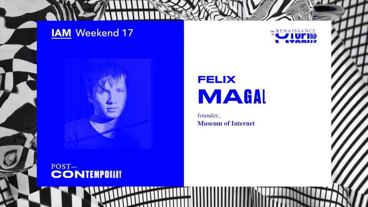 Félix Magal at IAM Weekend 17