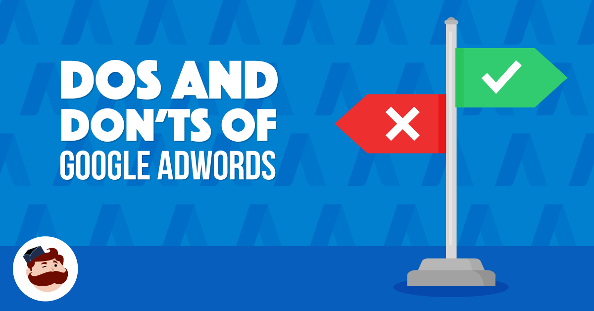 "The ""10 Commandments"" and the ""7 Deadly Sins"" of Google AdWords"