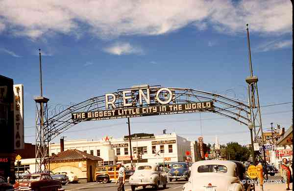 "Reno, Nevada - The ""Reno Arch"""