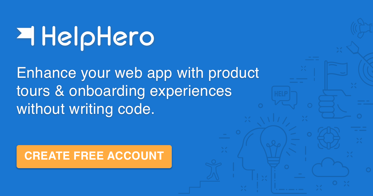 HelpHero - Add interactive product tours to your web app in minutes