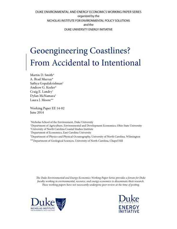 Geoengineering Coastlines From Accidental to Intentional