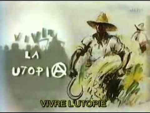 [Mémoire des luttes] Vivre l'Utopie, pendant la «guerre d'Espagne», et à Marinaleda   B…