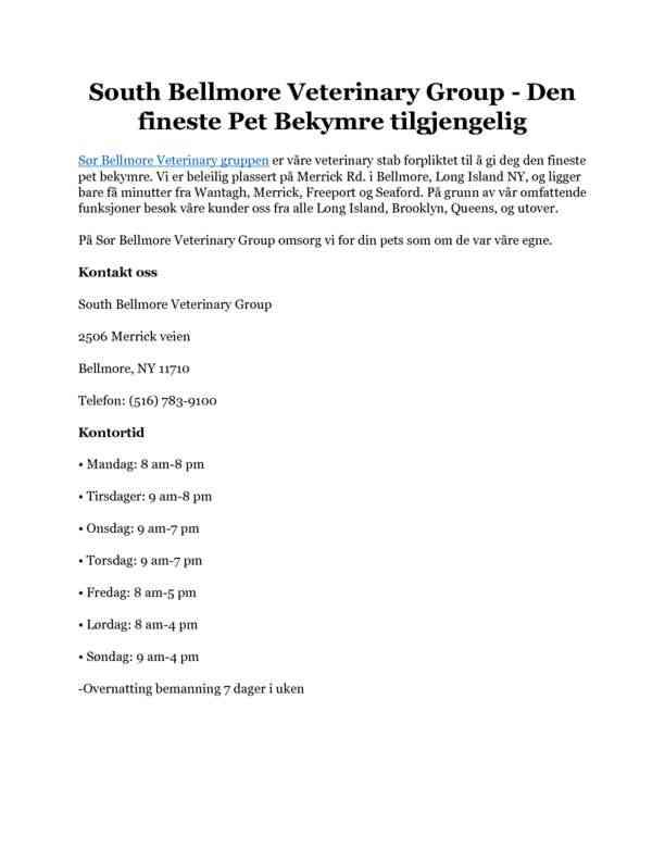 South Bellmore Veterinary Group - Den fineste Pet Bekymre tilgjengelig