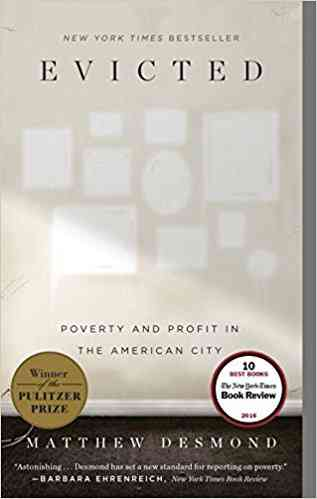 Evicted: Poverty and Profit in the American City (0781349109967): Matthew Desmond: Books