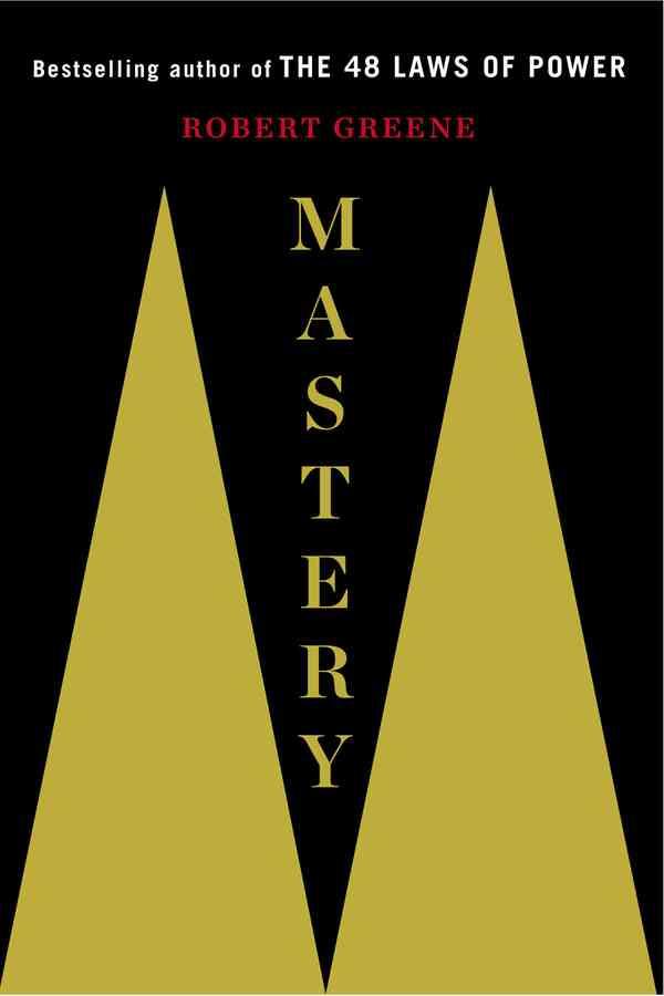 Mastery (The Robert Greene Collection): Amazon.co.uk: Robert Greene: 9781781250914: Books
