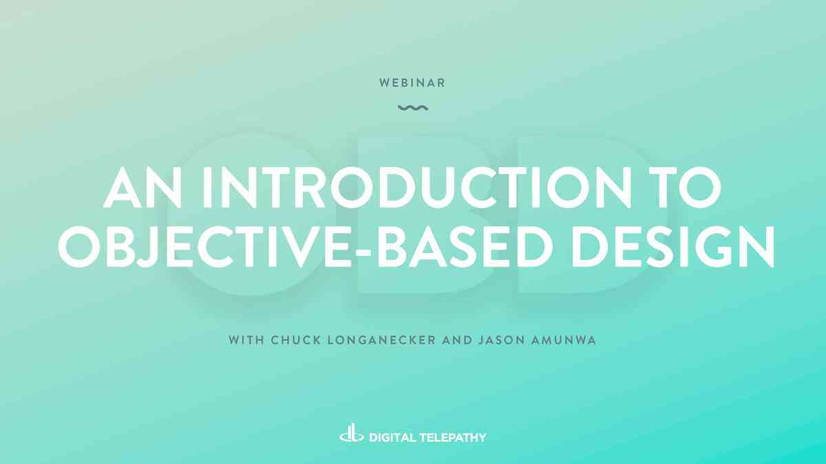 An Introduction to Objective-Based Design (webinar slides)