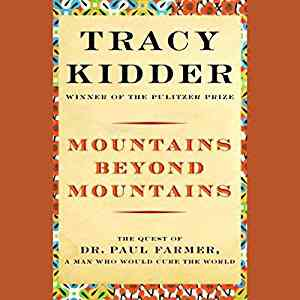 Mountains Beyond Mountains (Audible Audio Edition): Tracy Kidder, Paul Michael, Books on Tape: Books