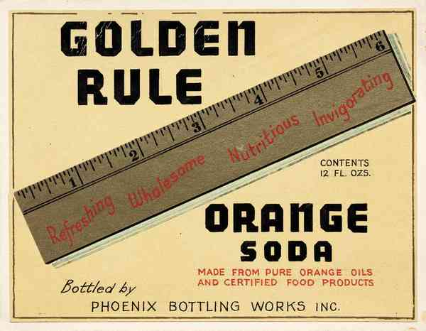 Golden Rule Orange Soda by Lehmann Printing and Lithography Company