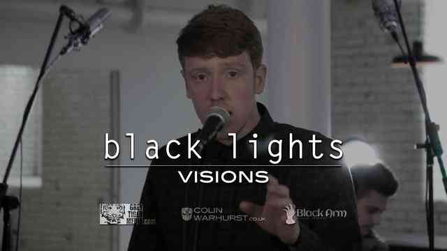 """""""Visions"""" - Black Lights - Music Video, Directed by Colin Warhurst"""