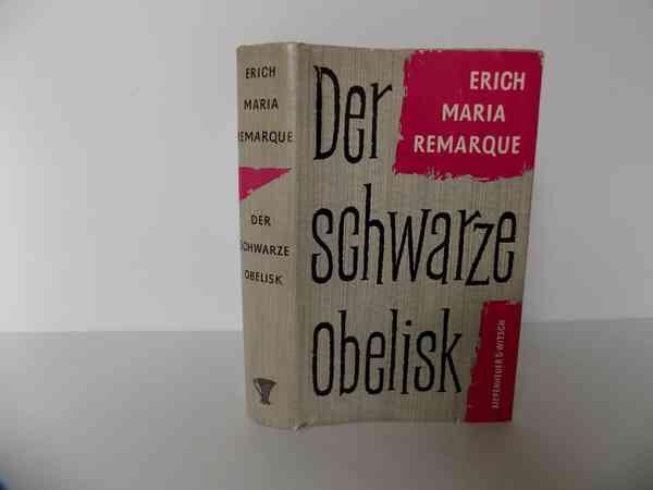 Der schwarze Obelisk. Geschichte einer verspäteten Jugend. Roman. von Remarque, Erich Maria: Gut H…