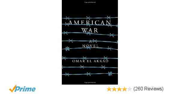 American War: A novel: Omar El Akkad: 9780451493583: Amazon.com: Books