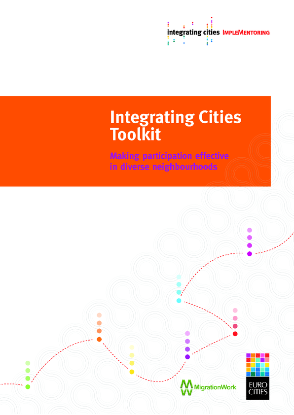Integrating Cities Toolkit: Making participation effective in diverse neighbourhoods and service pr…