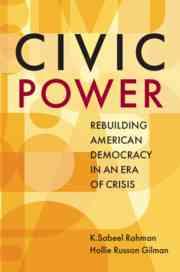 Civic power rebuilding american democracy era crisis | US law | Cambridge University Press
