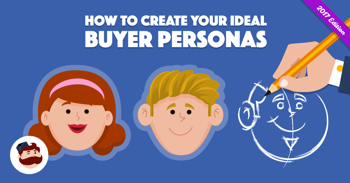 How to Develop Buyer Personas for Facebook Ads (Workbook Included)