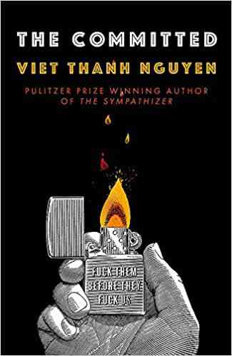 The Committed: Amazon.co.uk: Nguyen, Viet Thanh: 9781472152503: Books