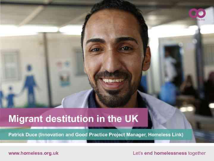Migrant destitution in the UK – Patrick Duce