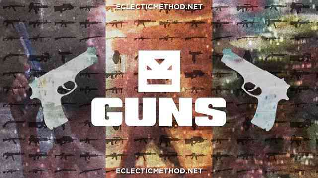 Eclectic Method - Guns