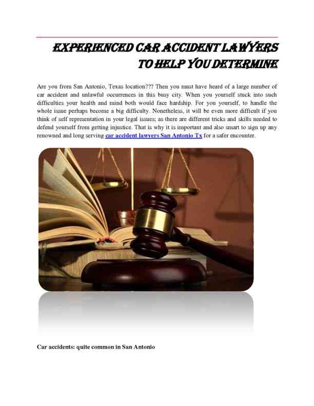 Experienced Car Accident Lawyers to Help You to Determine