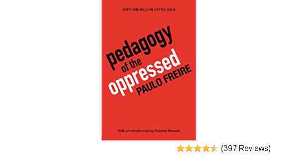 amazon.com/Pedagogy-Oppressed-Anniversary-Paulo-Freire/dp/0826412769/ref=nodl_
