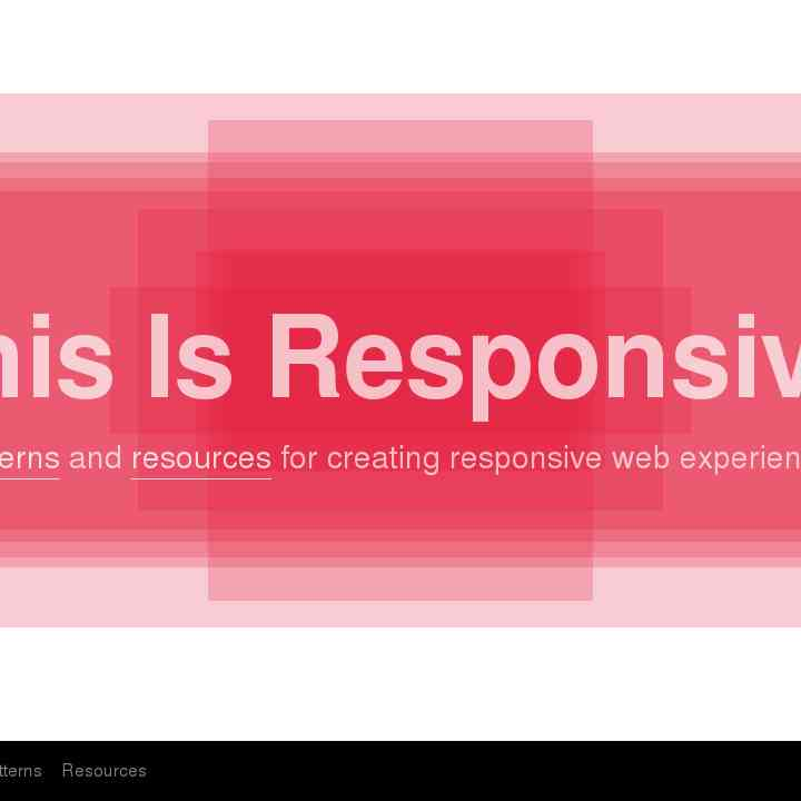 This Is Responsive | Patterns and Resources for Responsive Web Design