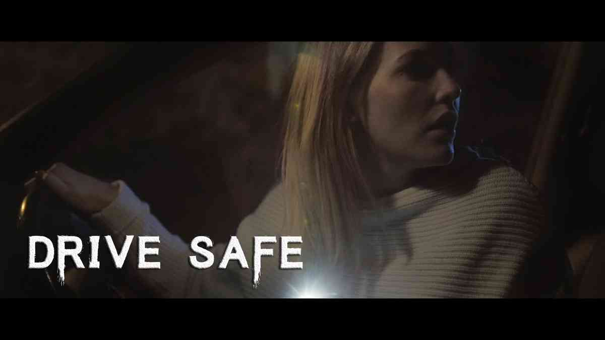Drive Safe  - Short Horror Film