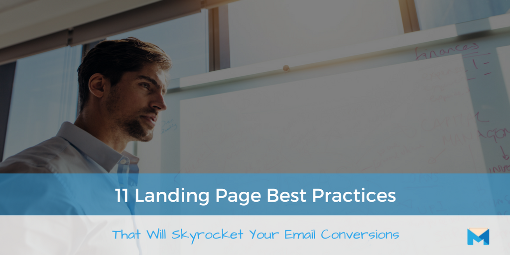 11 Landing Page Best Practices That Will Skyrocket Your Email Conversions | MailMunch
