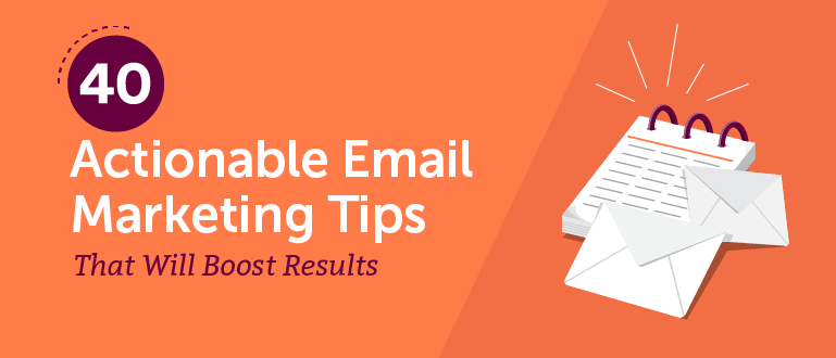 40 Actionable Email Marketing Tips That Will Boost Results - CoSchedule