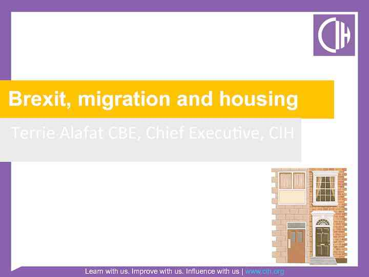 Brexit, migration and housing – Terrie Alafat
