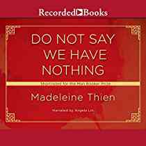Do Not Say We Have Nothing - Audiobook | Audible.com